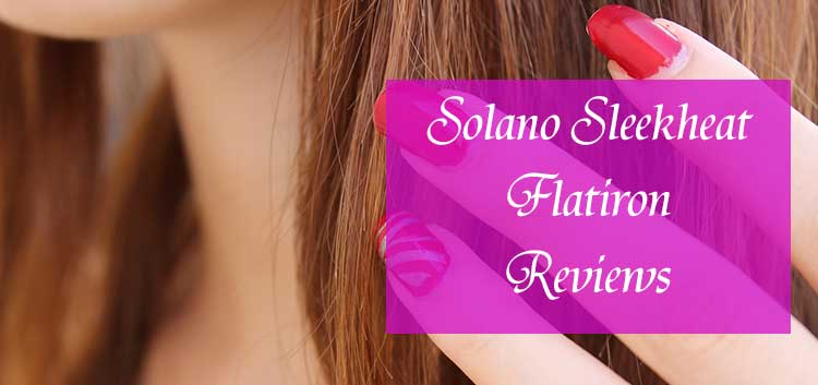 solano flat iron reviews